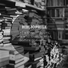 ~Definition of Bibliophile~