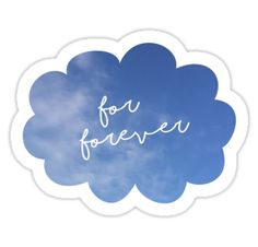 """Dear Evan Hansen - For Forever sticker"" Stickers by Chelsea Burnside 