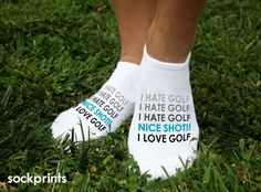I hate golf turns into I love golf with one nice shot! A great gift for golfers. Socks are sold by the pair and are available in white. Ask us about discount quantity pricing. Our custom printed golf