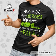 playera personalizada para papá en aguascalientes Funny Gifts For Dad, Funny Dad, Funny Fathers Day, Fathers Day Shirts, Dad To Be Shirts, Family Shirts, Funny Baby Shirts, Funny Shirt Sayings, Shirts With Sayings