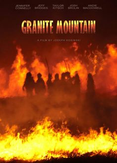 "Movie ""Granite Moutain""   - Release 2017  - Director: Joseph Kosinski. Taylor Kitsch as ( ? ).   Pôster"