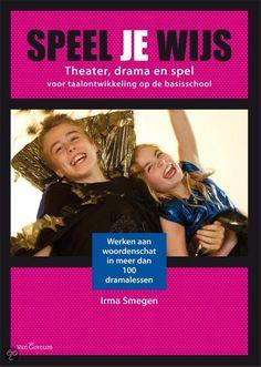 Geweldig boek met dramalessen voor groep 5-8. Theater, Internet, Fun Learning, My Children, Art Education, Vocabulary, Art For Kids, Musicals, Classroom