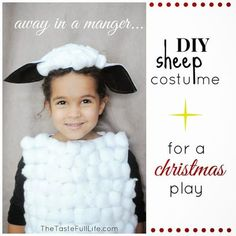 Pretty Real: DIY Sheep and Cow Costumes for My Church's Christmas Recital. - - This DIY tutorial walks you through how to make a sheep costume and a cow costume for a manger scene or halloween costume! Kids Sheep Costume, Baby Lamb Costume, Sheep Costumes, Nativity Costumes, Diy Halloween Costumes For Kids, Christmas Costumes, Diy Costumes, Christmas Skits, Christmas Plays