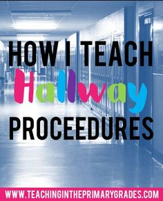 With first graders, hallway behavior is always a problem at the beginning of the year. After I started teaching hallway procedures with this fun rhyme, my classes hallway behavior dramatically improved.