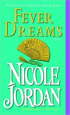 Fever Dreams by Nicole Jordan (Book 4 of Paradise series, final book.)