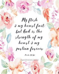 Bible Verses | Scripture Quotes | Bible Quotes | Christian Quotes| Bible Verses Quotes | Scripture Verses | Psalm 73:26