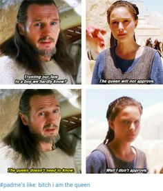 Qui Gon + Padme --when I see this scene, I always wonder. did Qui-Gon know she was the queen and was just running around as a handmaiden so he spited her on purpose?