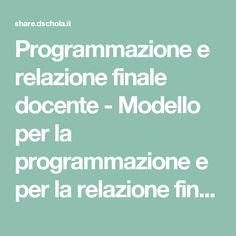 Programmazione e relazione finale docente - Modello per la programmazione e per la relazione finale dell'insegnante