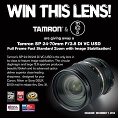 Enter to Win a Tamron 24-70 f2.8 VC Lens - It's easy to enter!