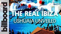 The Real Ibiza Ep 5: Ushuaia Unveiled.