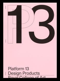 Platform 13 - Royal College of Art