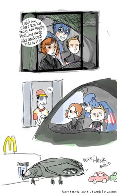 """""""What, you stop for drive-thru?"""""""
