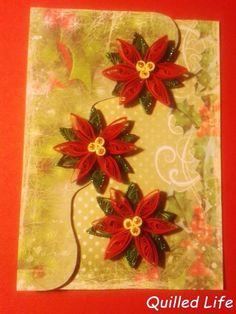 Quilled Life: Trzy razy Gwiazda Betlejemska #quilling #handmade #Christmas #Christmascard #poinsettia #red #handcraft #DIY