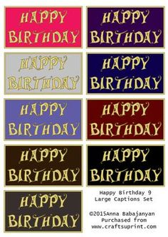 Happy Birthday 9 Large Captions Set on Craftsuprint designed by Anna Babajanyan - A Set of 9 large captions with Happy Birthday greeting. These captions can be suitable both for male and female cards. - Now available for download!