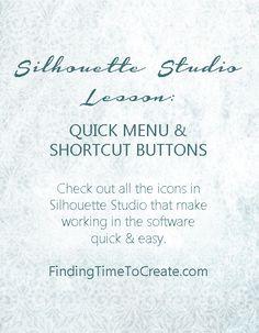Silhouette Lesson - Quick Menu and Shortcut Buttons