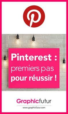 Pinterest. Premiers pas sur Pinterest. Bien commencer sur Pinterest. Débuter sur Pinterest. Créer un compte sur Pinterest. Comment utiliser Pinterest pour le business.