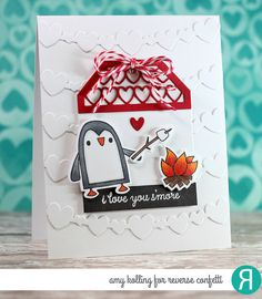 Card by Amy Kolling. Reverse Confetti stamp set: S'more Love. Confetti Cuts: S'more Love, Heart Tag Toppers and Double Heart Garland. Valentine's Day Card Penguins