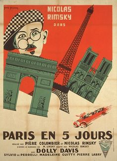 Paris en 5 jours (1925) Stars: Léon Courtois, Dolly Davis, Sylvio De Pedrelli ~ Directors: Pierre Colombier, Nicolas Rimsky (Movie poster by Boris Bilinsky, 1925)