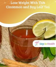 Lose Weight With This Cinnamon and Bay Leaf Tea Lose Weight With This Cinnamon and Bay Leaf Tea The diuretic and depurative properties of this cinnamon and bay leaf tea helps weight loss and also combats various digestive problems. Weight Loss Tea, Healthy Weight Loss, Lose Weight, Fat Burning Tea, Fat Burning Detox Drinks, Cinnamon Tea Benefits, Bay Leaf Tea Benefits, Teas For Headaches, Diet Plan Menu