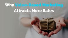 If you want to attract more sales, value-based marketing is pretty good choice and here's why:  http://brandonline.michaelkidzinski.ws/why-value-based-marketing-attracts-more-sales/