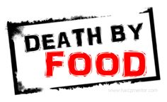 http://www.haccpmentor.com/food-safety-hazards/death-by-food/