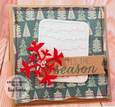 Christmas Card by Lisa Henke. Reverse Confetti stamp set: Seasonal Sentiments. Confetti Cuts: Let It Snow, Tag Me, Pretty Panel Mini Circle Garland and Class Act. Snowflake.