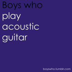 Something Def Mysterious And Romantic About A Guy Who Strums Something That Beautiful And It Not Be A Woman!