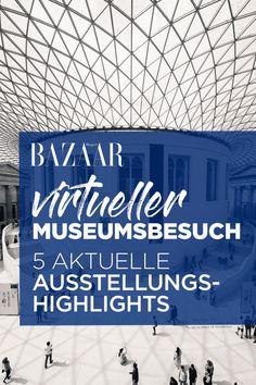 Ein virtueller Spaziergang durch die berühmtesten Museen mit Blick auf die schönsten Ausstellungen weltweit? Nein, das ist keine Fantasie - das gibt es wirklich! Entdecke das beste Kultur-Programm für Zuhause – jetzt auf HarpersBazaar.de. #kultur #stay #home #wellbeing #ausstellung #highlights #museum #weiterbildung #zuhause #zeitgeist #museumsbesuch #harpersbazaar