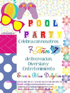 Pool Party Events Blue Dolphin 7mo. Aniversario