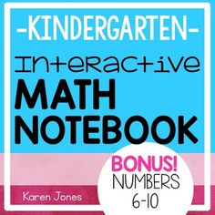 Are you thinking about starting Interactive Notebooking but would like to get your feet wet before taking the leap? Do you currently have my  Kindergarten Interactive Math Notebook BUNDLE and would like a little BONUS unit for Numbers 6-10?This is for you!This Interactive Math Notebook is designed just for Kindergarten!