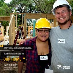 """""""We've lived in a lot of houses, but this is going to be our home."""" -David Olson, Lake-Sumter Habitat for Humanity homeowner"""