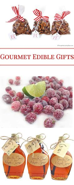 Easy and delicious Gourmet Edible Gifts: Vanilla Bean Maple Syrup, Lime Sugared Cranberries and Sugared Pecans. Perfect for gift baskets! (Bottle Gift Basket)
