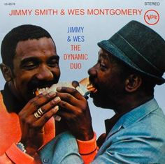 Jimmy Smith and Wes Montgomery - Dynamic Duo