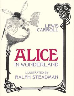Alice in Wonderland Illustrated by Ralph Steadman: A 1973 Gem by Maria Popova  Down the rabbit hole of creative magic, one truly mad hatter at a time.