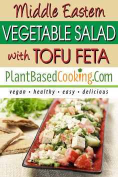 Middle Eastern Vegetable Salad with Tofu Feta This colorful middle eastern salad has it all, intense flavor, heart-healthy veggies, a little chickpea and tofu protein and a beautiful bright dressing. Vegan Lunch Recipes, Salad Recipes For Dinner, Delicious Vegan Recipes, Healthy Recipes, Raw Food Recipes, Diet Recipes, Tofu Protein, Middle Eastern Salads