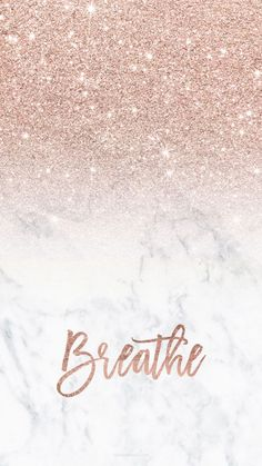 iphone wallpaper rose gold Rose gold glitter ombre white marble breathe typography Iphone background by audrey chenal Gold Wallpaper Background, Gold Glitter Background, Rose Gold Wallpaper, Cute Wallpaper Backgrounds, Iphone Backgrounds, Trendy Wallpaper, Backgrounds Marble, Rose Background, Rose Gold Lockscreen