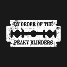 Check out this awesome 'By+Order+Of+The+Peaky+Blinders+Razor+Blade' desi. - Check out this awesome 'By+Order+Of+The+Peaky+Blinders+Razor+Blade' desi… – – - Peaky Blinders Quotes, Peaky Blinders Poster, Peaky Blinders Wallpaper, Peaky Blinders Series, Peaky Blinders Thomas, Cillian Murphy Peaky Blinders, Peaky Blinders Merchandise, Gold Tattoo Ink, Peeky Blinders
