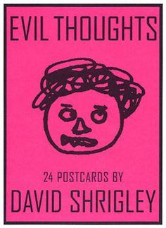 http://www.davidshrigley.com/book_htmpgs/evil_thoughts.html