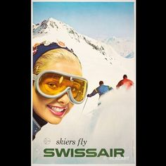 Very sought after Original Vintage Poster issued by Swissair to link its brand with the many ski resorts in Switzerland –design by René Bittel, offset, 1958 Ski Posters, Travel Posters, Swiss Air, Ski Resorts, Exhibition Poster, Sign Printing, In The Heart, Winter Sports, Vintage Posters