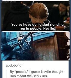 Neville takes advice seriously.