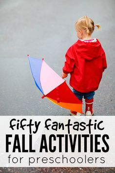 50 fantastic Fall activities for preschoolers.