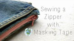 Tutorial: Use masking tape to sew in a zipper