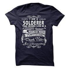 I am a Solderer T-Shirts, Hoodies. CHECK PRICE ==► https://www.sunfrog.com/LifeStyle/I-am-a-Solderer-18763492-Guys.html?id=41382
