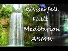 ♥ Wasserfall Fülle ASMR Meditation ♥ Kopfkribbeln - YouTube Meditation, Asmr, Youtube, Waterfall, Love, Autonomous Sensory Meridian Response, Youtubers, Youtube Movies, Zen