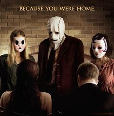"""Because You Were Home"" - The Strangers"