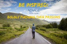 Be inspired by the advice of others who boldly pursue their passions in this live interview series.