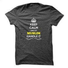 Keep Calm and Let MUSLIM Handle it - #tshirt template #sweatshirt zipper. GET YOURS => https://www.sunfrog.com/LifeStyle/Keep-Calm-and-Let-MUSLIM-Handle-it.html?68278