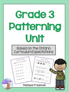 Grade 3 Patterning Unit based on the Ontario Curriculum. Contains worksheets, lesson ideas, games, and a test. Teaching Patterns, Math Patterns, Grade 2 Patterning Activities, Literacy Activities, Teaching Resources, Teaching Ideas, First Year Teaching, Teaching Math, Class Games