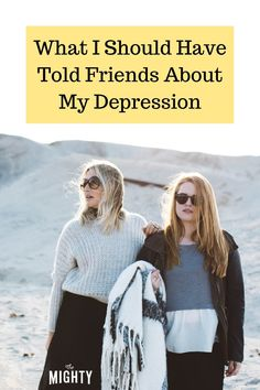 What I Should Have Told Friends About My Depression #depression #mentalhealth Chronic Fatigue Syndrome, Chronic Illness, Mental Illness, Friend With Depression, Living With Bipolar Disorder, Stop The Stigma, I Need A Hug, Depression Recovery, Mental Health Resources