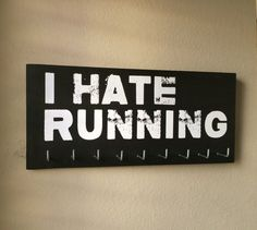 Race Medal Holder I HATE RUNNING by RunningByTheSea on Etsy